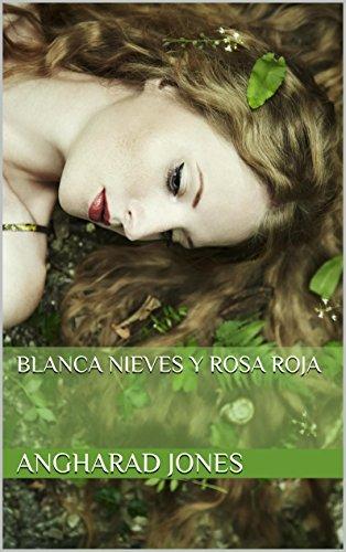 Blanca Nieves y Rosa Roja