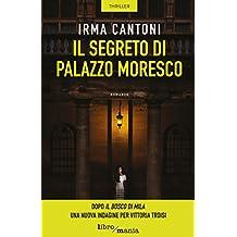 Il segreto di palazzo Moresco (Le indagini di Vittoria Troisi)