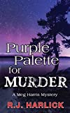Front cover for the book Purple Palette for Murder by R.J. Harlick