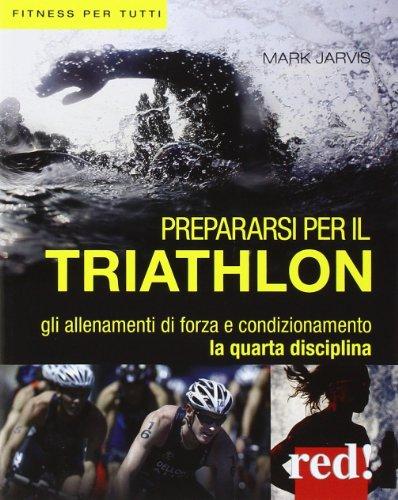 Zoom IMG-2 prepararsi per il triathlon