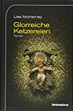 Image of Glorreiche Ketzereien: Roman