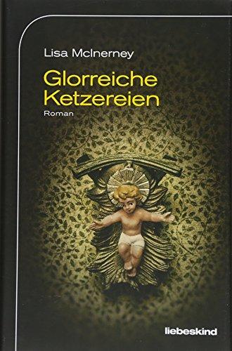 Buchseite und Rezensionen zu 'Glorreiche Ketzereien: Roman' von Lisa McInerney