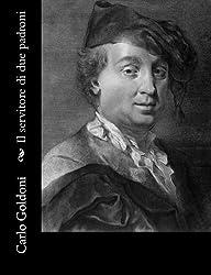 Il servitore di due padroni (Italian Edition) by Carlo Goldoni (2012-10-07)