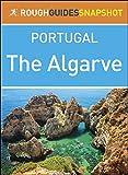 Algarve (Rough Guides Snapshot Portugal) (English Edition)