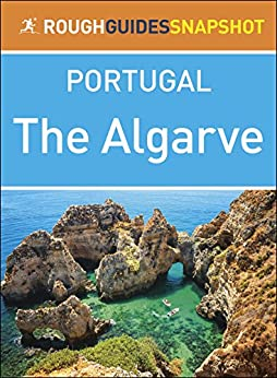 Algarve: Rough Guides Snapshot Portugal (Rough Guide to...) by [Rough Guides]