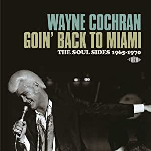 Goin' Back To Miami ~ The Soul Sides 1965-1970