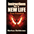 Instructions for a New Life (English Edition)