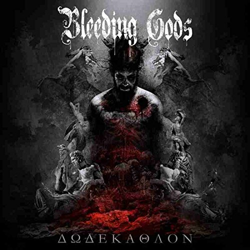 Bleeding Gods: Dodekathlon (Audio CD)