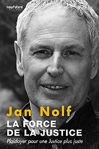 La force de la justice par Jan Nolf