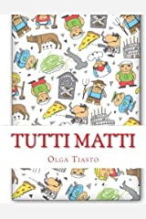 Tutti matti: Iz Italii: vse s privetom Copertina flessibile