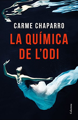 La química de l'odi (Catalan Edition) por Carme Chaparro