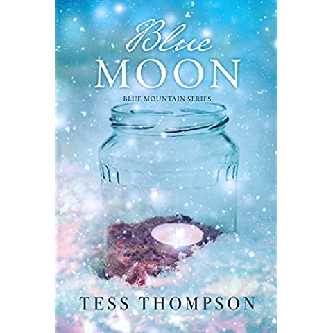 Blue Moon (The Blue Mountain Series Book 3) (English Edition)