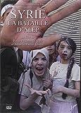 DVD Syrie la Bataille d'Alep