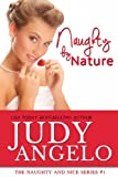 Naughty by Nature (The NAUGHTY AND NICE Series Book 1)