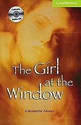 The Girl at the Window: Buch mit Audio-CD. Englische Lektüre für das 1. Lernjahr. Book + Audio CD (Cambridge English Readers)