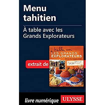 Menu tahitien - A table avec les Grands Explorateurs