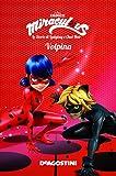 Scarica Libro Volpina Miraculous Le storie di Ladybug e Chat Noir Ediz a colori (PDF,EPUB,MOBI) Online Italiano Gratis