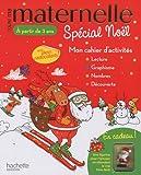 Toute ma maternelle spécial Noël - Mon cahier d'activités