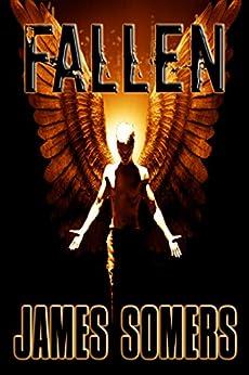FALLEN (Descendants Saga Book 1) (English Edition) de [Somers, James]