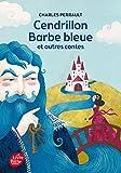 cendrillon barbe bleue et autres contes texte int?gral