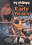Pro-wrestling: The Early Years (Pro-wrestling Legends)