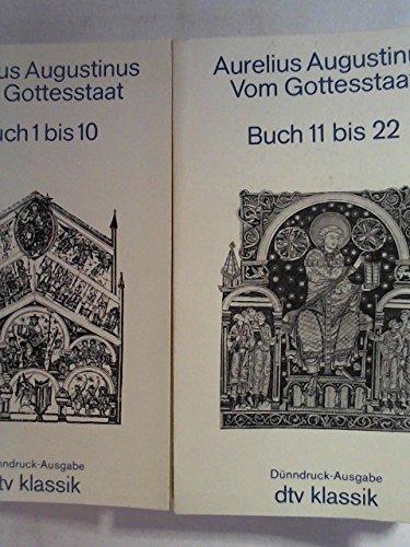 Vom Gottesstaat. Bd. 1 Buch 1-10 / Bd. 2 Buch 11-22. (dtv Kultur & Geschichte)