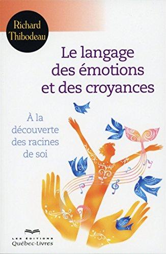 le-langage-des-emotions-et-des-croyances-deuxieme-edition