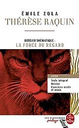 Therese Raquin (Edition pedagogique): Dossier thematique : La force du regard