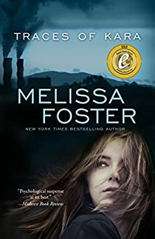 Traces of Kara  (A Psychological Thriller ) (English Edition) par [Foster, Melissa]