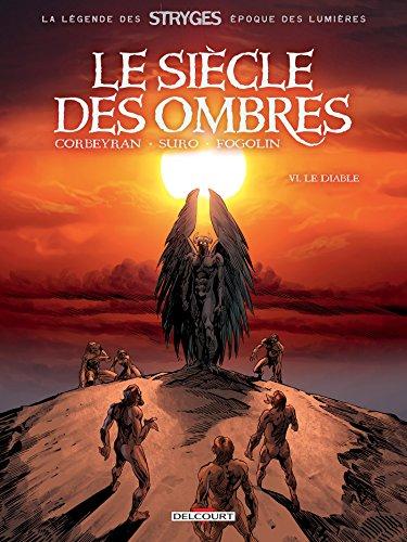 Le Siècle des ombres T6 - Le Diable