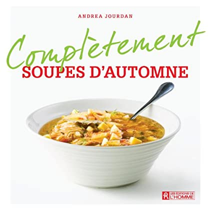Soupes d'automne (Complètement)