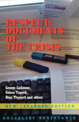 Respect: Documents of the Crisis por George Galloway