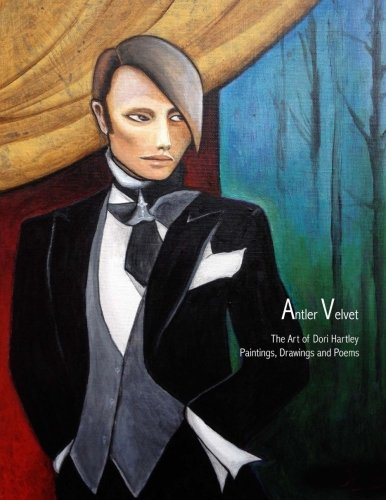 Antler Velvet: The Art of Dori Hartley por Dori Hartley