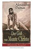 Der Graf von Monte Christo (Illustrierte Ausgabe) - Alexandre Dumas