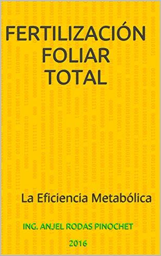 fertilizacion-foliar-total-la-eficiencia-metabolica-spanish-edition