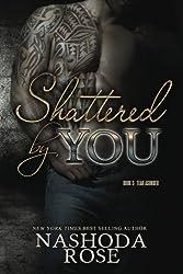 Shattered by You: Volume 3 (Tear Asunder)