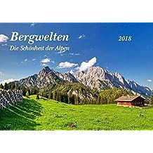 Bergwelten - Die Schönheit der Alpen 2018