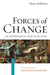 Forces of Change: An Unorthodox View of History