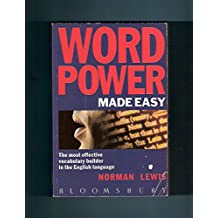 Word Power Made Easy: The Most Effective Vocabulary Builder in the English Language