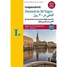 """Langenscheidt Deutsch in 30 Tagen - Buch mit Audio-CD: Der Sprachkurs für persische Muttersprachler (Langenscheidt Sprachkurse """"...in 30 Tagen"""")"""