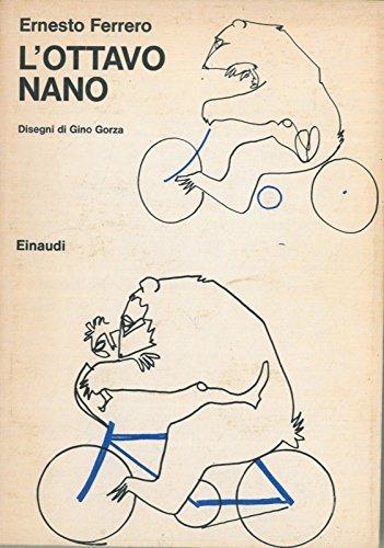 L'ottavo nano. Disegni di Gino Gorza.