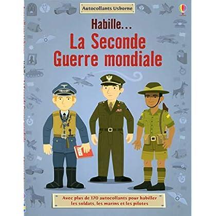 Habille.. La Seconde Guerre Mondiale