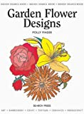 Design Source Book 22: Garden Flower Designs (Design Source Books)