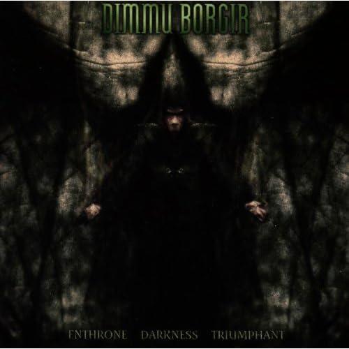 Enthrone Darkness... [Explicit]