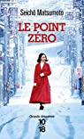 Le point zéro par Matsumoto