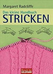 Das kleine Handbuch. Stricken