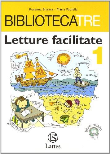 Bibliotecatre. Letture facilitate. Materiali per il docente. Per la Scuola media: 1