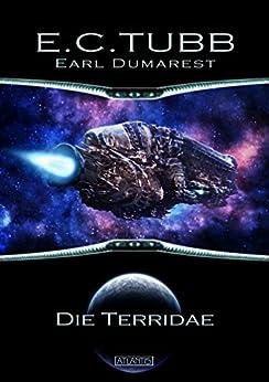 Earl Dumarest 25: Die Terridae von [Tubb, E. C.]