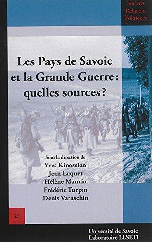 Les Pays de Savoie et la Grande Guerre: Quelles Sources??