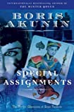 (SPECIAL ASSIGNMENTS: THE FURTHER ADVENTURES OF ERAST FANDORIN ) BY Akunin, Boris (Author) Paperback Published on (02 , 2008) - Boris Akunin